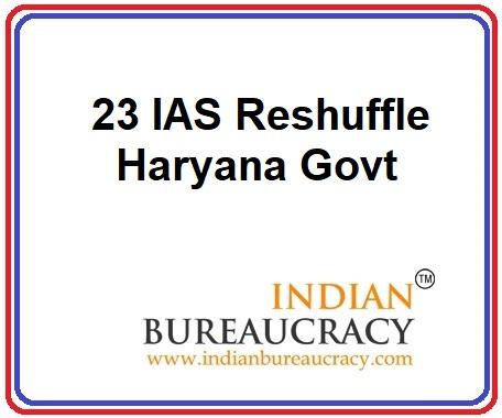 23 IAS Transfer in Haryana Govt
