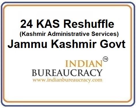 24 KAS Transfer in Jammu Kashmir Govt