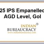 25 IPS Emapnelled ADG level at GoI