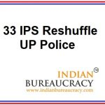 33 IPS Reshuffle in UP Police